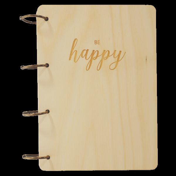 be Happy - Notizbuch Holz