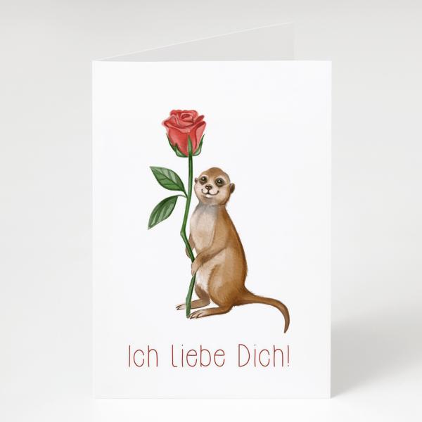 Ich liebe Dich - Erdmännchen mit Rose